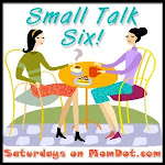 Small Talk Six!