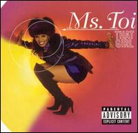 Ms. Toi - That Girl