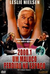 Baixar Filme 2000.1 – Um Maluco Perdido no Espaço (Dual Audio)