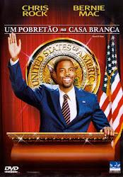 Baixar Filme Um Pobretão Na Casa Branca (Dublado)