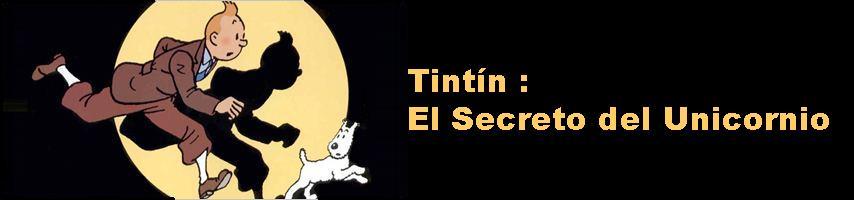 Tintín: El Secreto del Unicornio