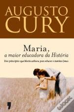 Augusto Cury Maria a maior educadora da história