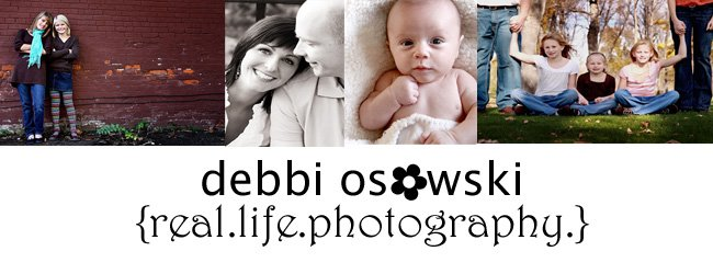 Debbi Osowski  - {Real.Life.Photography.}