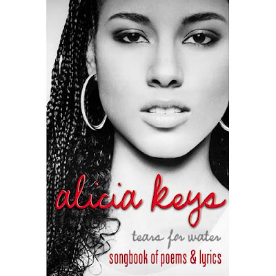 Alicia Keys - Tears for Water: Songbook of Poems and Lyrics