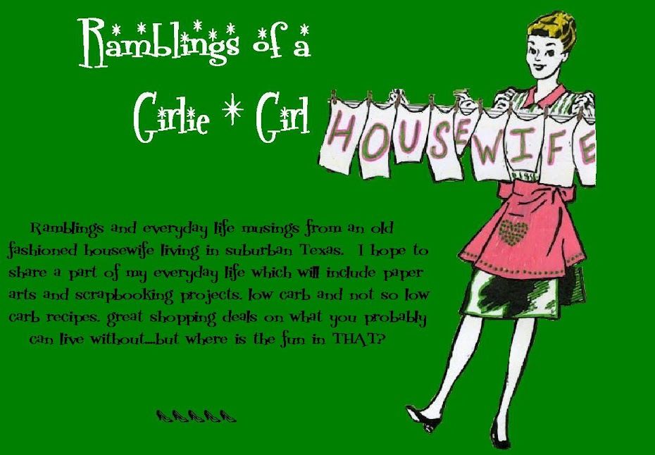 Ramblings from a Girlie Girl Housewife
