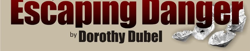Escaping Danger by Dorothy Dubel
