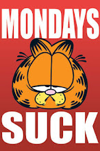 Garfield Said It Best