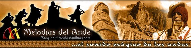 MELODIAS ANDINAS - MUSICA ANDINA LATINOAMERICANA