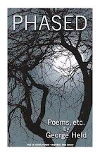 PHASED: POEMS, ETC. by George Held