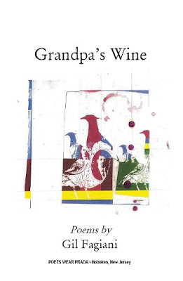Grandpa's Wine: Poems by Gil Fagiani (Poets Wear Prada 2008)