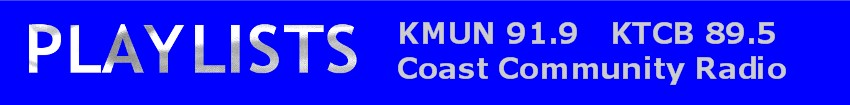 KMUN - KTCB Playlists