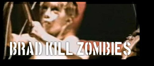 Brad Kill Zombies