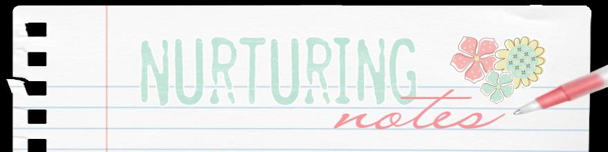 nurturing notes