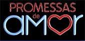 Promessas de Amor - Record 20:45hs