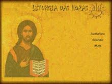Reze aqui a Liturgia das Horas