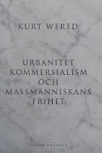 Kurt Wered: Urbanitet, kommersialism och massmnniskans frihet