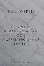Kurt Wered: Urbanitet, kommersialism och massmänniskans frihet