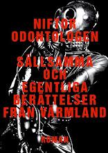 niftor odontologen: sällsamma och egentliga berättelser från värmland