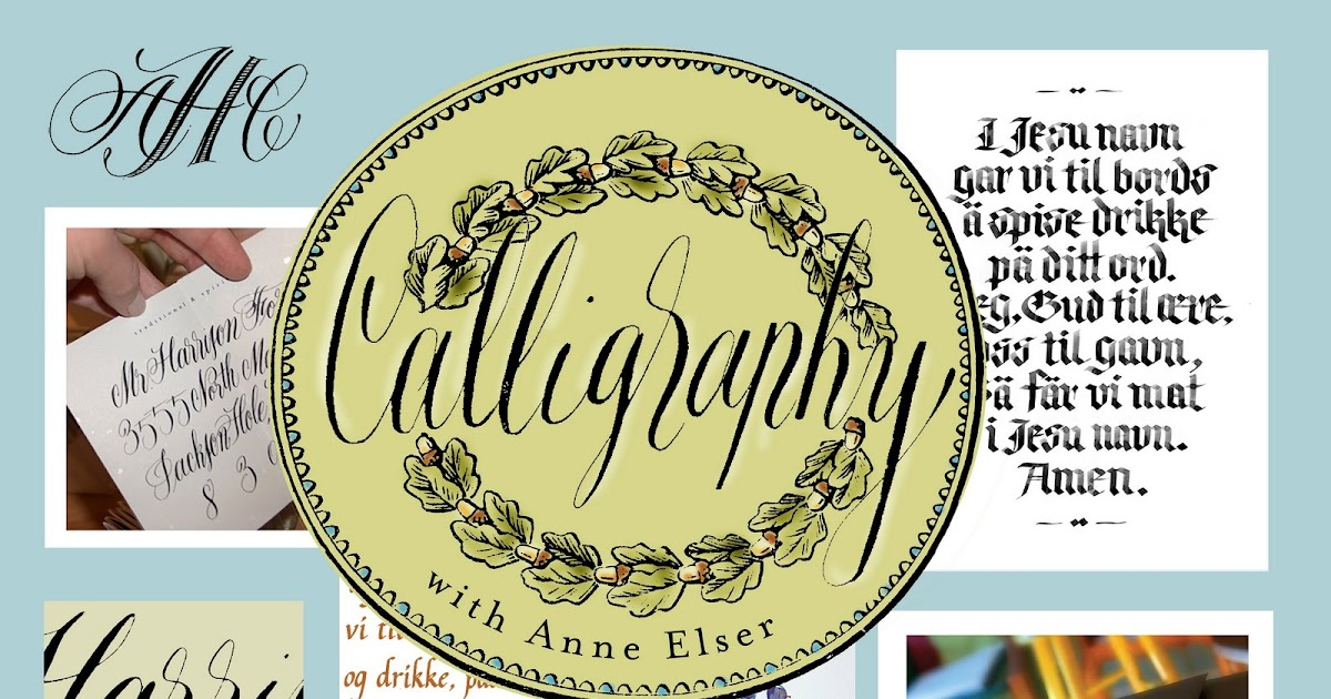 Anne elser new copperplate calligraphy class at sam flax Anne elser calligraphy