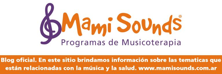 Mami Sounds programas de musicoterapia