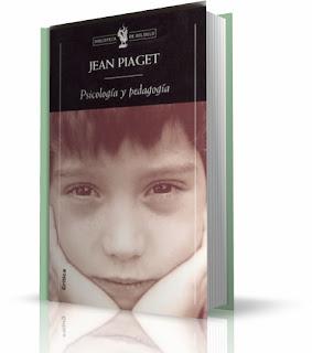 Jean Piaget - Psicologia y Pedagogia