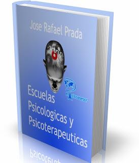 Escuelas psicológicas y psicoterapéuticas - Rafael Prada
