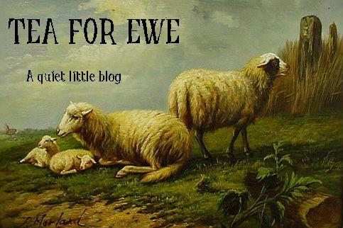 Tea for Ewe