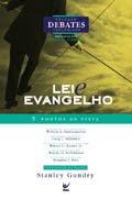 """""""LEI E EVANGELHO"""""""