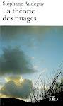 La théorie des nuages, roman de Stéphane Audeguy
