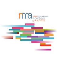 Guide 2009 des Maisons de l'Architecture