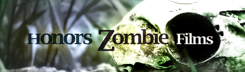 Honors Zombie Films