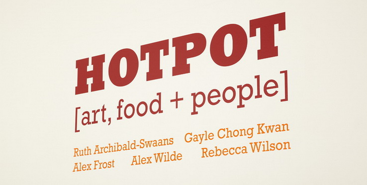HOTPOT [art, food + people] - Contemporary Art and Food