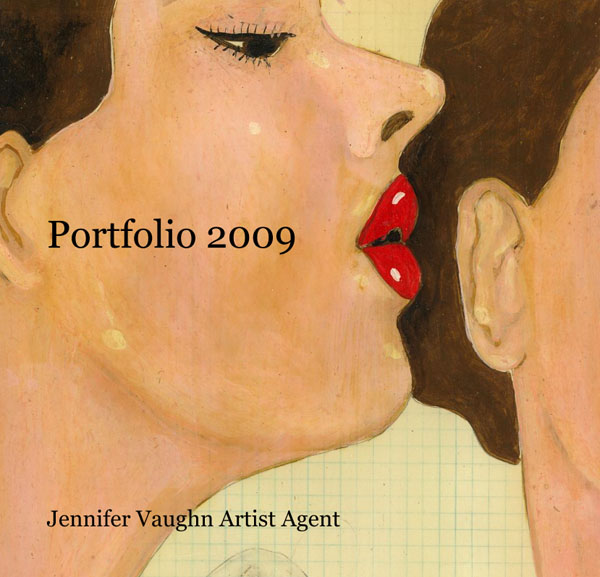 Jennifer Vaughn Artist Agent, Portfolio 2009