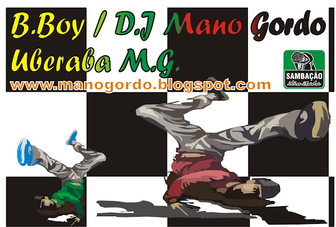 Mano Gordo - Uberaba Hip Hop MG