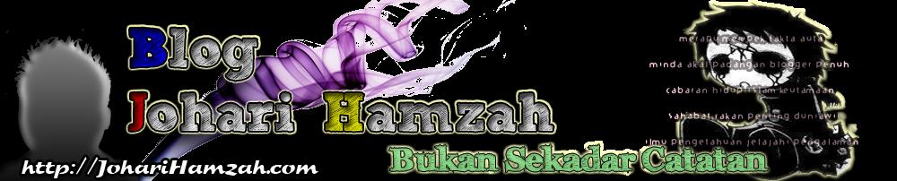 Blog Johari Hamzah