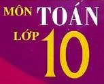 de cuong on tap mon Toan lop 10 hoc ki 1 nam hoc 2010-2011