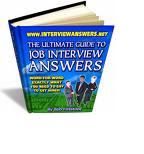 Ultimate Guide to Job Interview Answers 2010