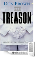 "Kindle Nation Daily Free Book Alert for Friday, May 28: Don Brown's ""Treason"" Redux from Zondervan, and the First 24 Chapters of a New James Patterson $14.99 Pre-Order"