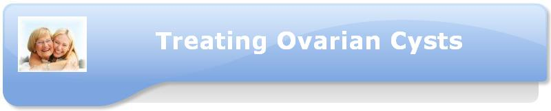 Treating Ovarian Cysts