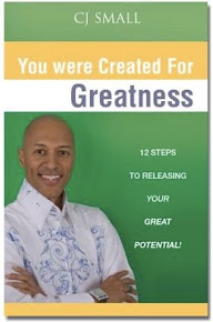"Get CJ's 1st powerful book: ""You Were Created for Greatness"" today!!"