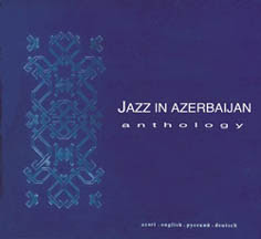 Vagif Mustafa Zadeh Jazz Compositions