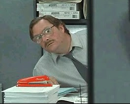 I Believe You Have My Stapler   W00t 'n Such