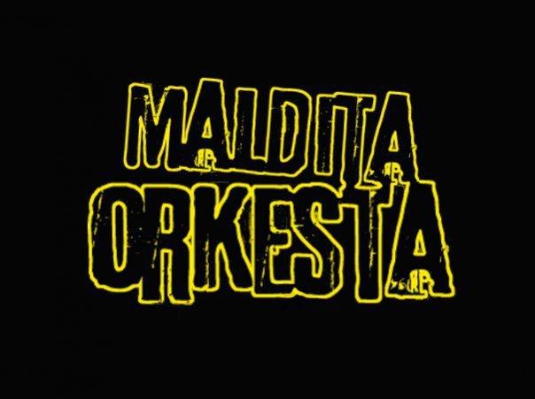 Maldita Orkesta en todas partes!