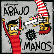 abajo las manos (2010)
