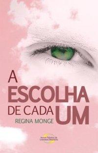 A_ESCOLHA_DE_CADA_UM_1281379541P.jpg (200×312)