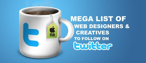 Mega+List+of+Web+Desingers+and+Creatives+To+Follow+On+Twitter Mega List of Web Designers and Creatives To Follow On Twitter | #FollowFriday
