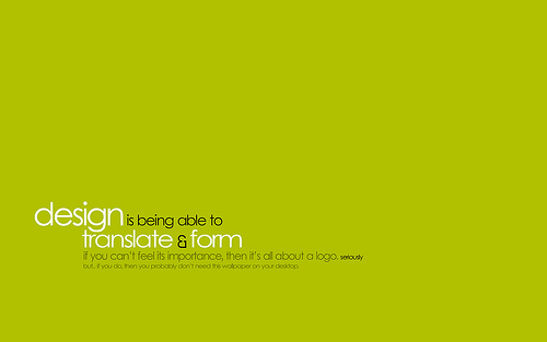 "Design+is+being+able+to.. 70+ Super Creative Wallpapers ""About Design"""
