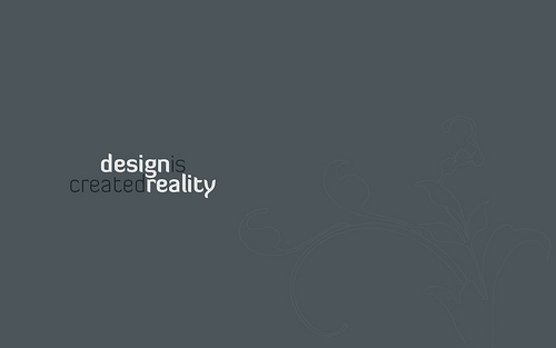 "Design+is+created+reality 70+ Super Creative Wallpapers ""About Design"""