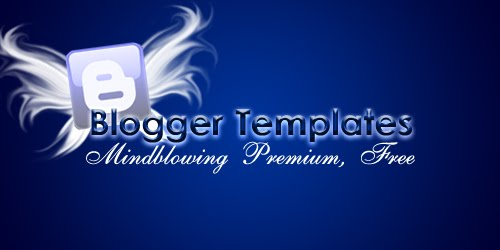 Mindblowing Premium-Like Free Blogger Templates