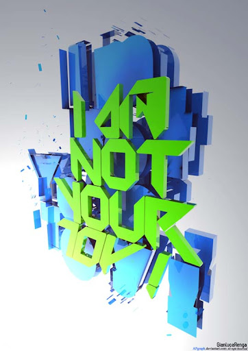 I am not your TOy by APgraph Spectacular Examples of Typography / Text Art
